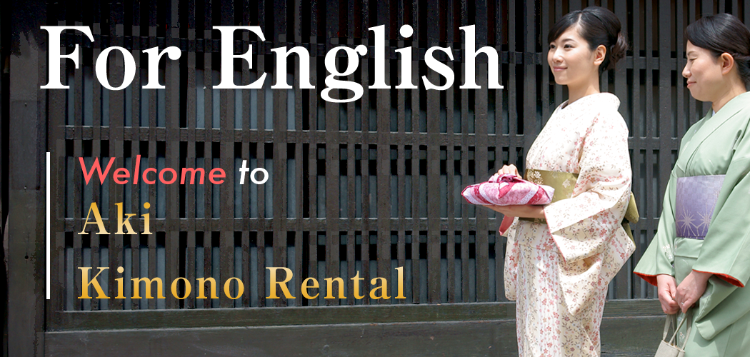 for English page welcome to kimono Rental aki